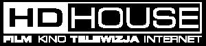 HD HOUSE  Produkcja Filmowa TV